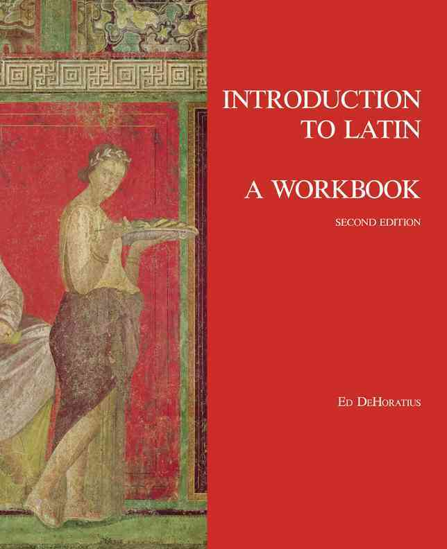 Introduction to Latin By Dehoratius, Ed