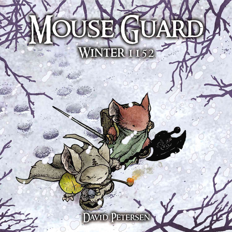 Mouse Guard By Petersen, David/ Petersen, David (ILT)